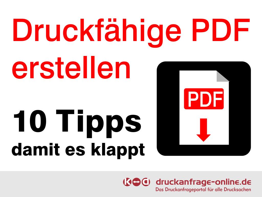 Druckfähige PDF erstellen - 10 Tipps damit es klappt